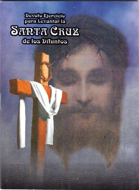 como se levanta la cruz de un difunto oraciones para el levantamiento de cruz de un difunto