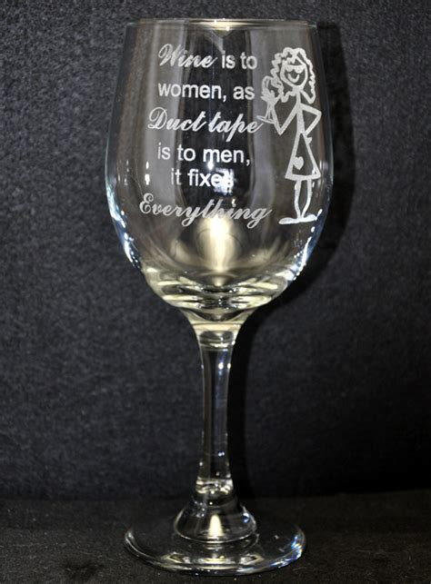 etched barware laser engraved wine glass wine is to women as duct tape is to men mccoy creek