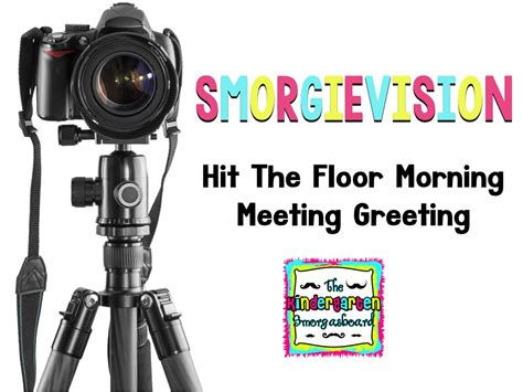 smorgievision hit the floor morning meeting the