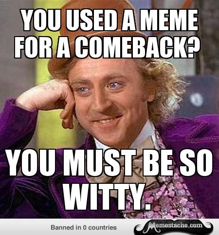 Best Meme Comebacks - comeback memes image memes at relatably com