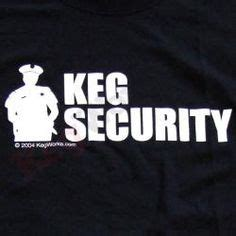 Tshirt Keg Security walts stuff on firefighters firemen and big
