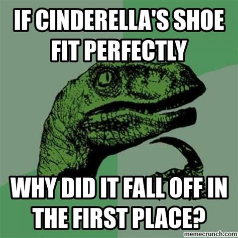 If The Shoe Fits Meme - cinderella shoes memes
