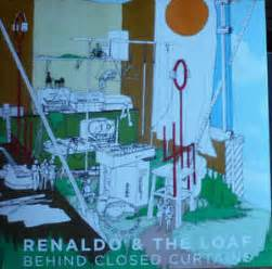 behind closed curtains renaldo the loaf behind closed curtains vinyl lp
