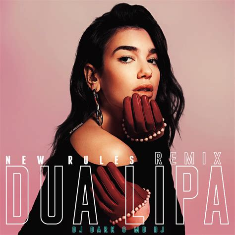 dua lipa poster dua lipa new rules dj dark md dj remix ext md music