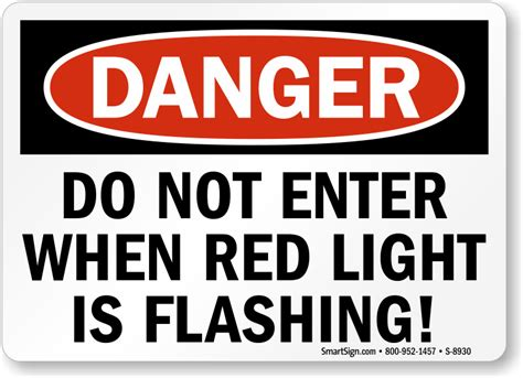 flashing lights for signs do not enter when light is flashing signs flashing light