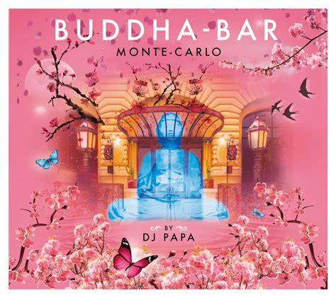 top buddha bar songs buddha bar george v eatertainment