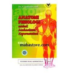 Promo Buku Anatomi Fisiologi Edisi 4 buku anatomi fisiologi untuk mahasiswa keperawatan