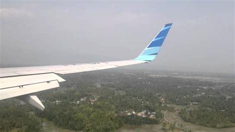 Ace Maxs Banda Aceh landing in banda aceh garuda indonesia boeing 737 800