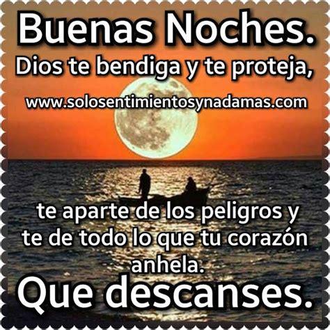imagenes de dios te bendiga y te proteja mi amor solo sentimientos y nada mas buenas noches dios te