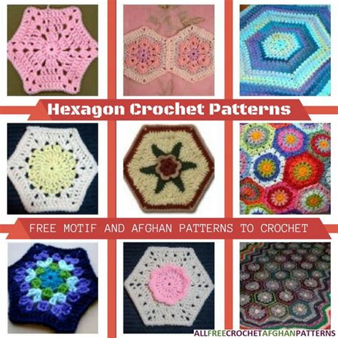 Crochet Hexagon Motif Free Patterns hexagon crochet patterns 15 free motif and afghan