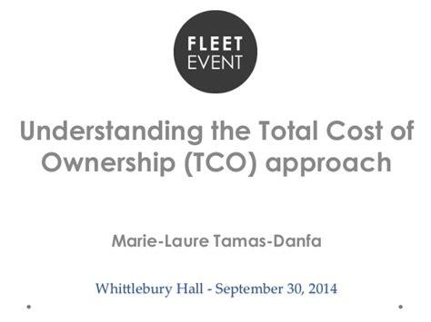 understanding the true total cost of ownership of marie laure tamas danfa emea car fleet manager at cisco