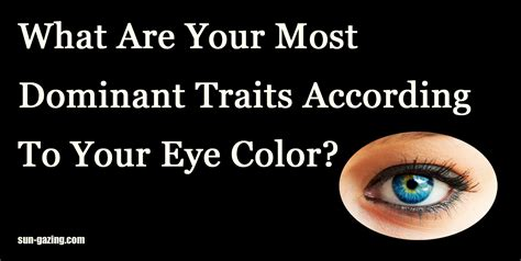 which eye color is dominant most dominant eye color understanding color dominant vs
