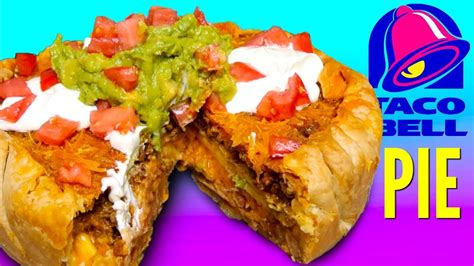 Taco Bell Make That Tacostada Bell Reopens In Mexico by Taco Bell Pie How To Make Fast Food Menu Pie