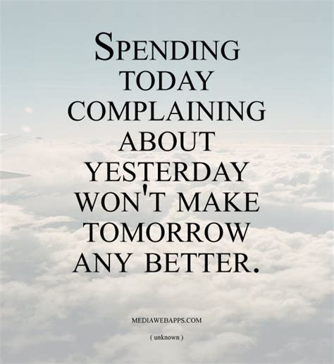 Today Is Better Than Yesterday Essay by Quotes About Yesterday Quotesgram