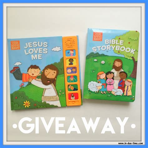 Bible Giveaway - jesus loves me bible storybook giveaway in due time