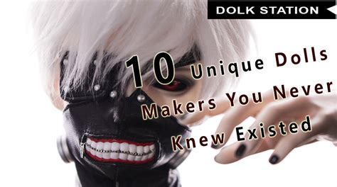 10 Unique Tips You Never Knew by 10 Unique Dolls Makers You Never Knew Existed Bjd World
