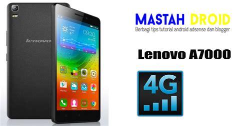Hp Lenovo Jaringan 4g hianavier cara mengaktifkan jaringan 4g di lenovo a7000