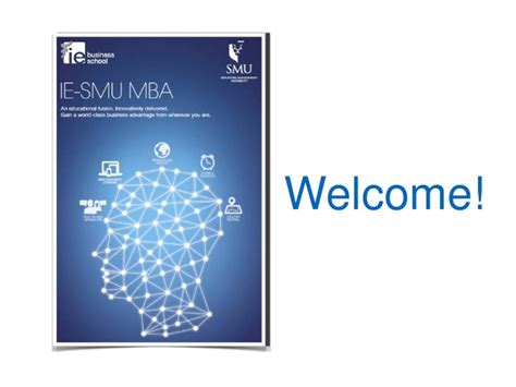 Ie Mba Application Login by An Educational Fusion Ie Smu Mba