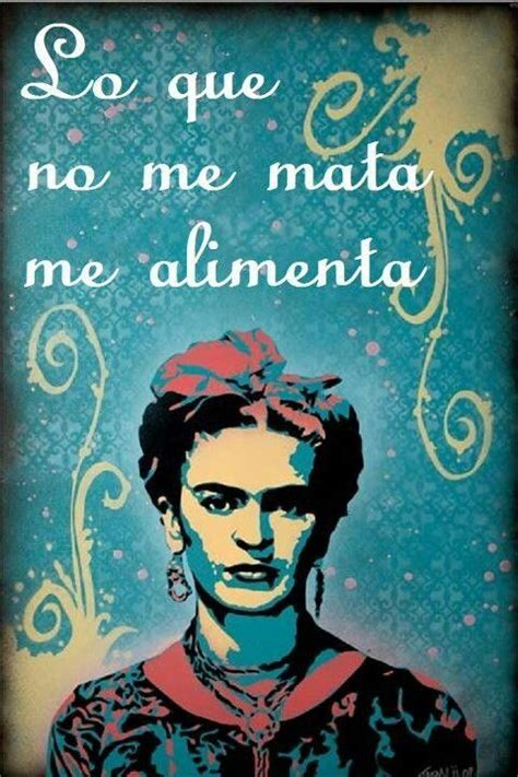 89 Best Frida Kahlo Quotes Images On Frida Quotes Quotes And Words