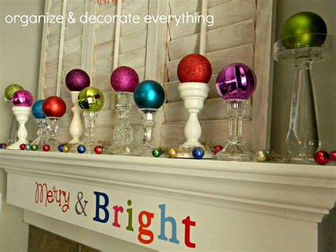 merry bright mantel organize and decorate everything