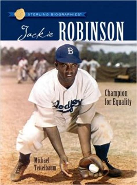 biography facts about jackie robinson jackie robinson chion for equality sterling