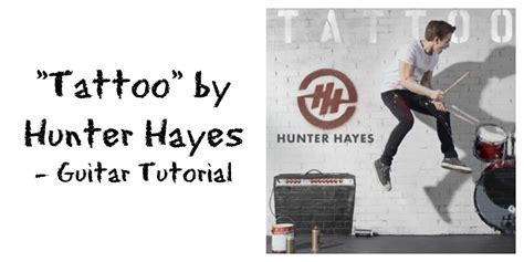 tattoo hunter hayes instrumental quot tattoo quot by hunter hayes guitar tutorial youtube