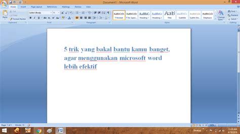 membuat makalah narasi 5 trik yang membuat penggunaan microsoft word lebih efektif