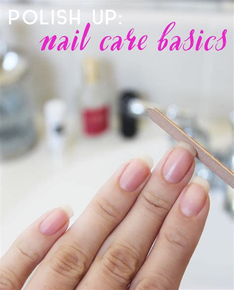 Nail Care by Up Nail Care Basics Phan Bloglovin