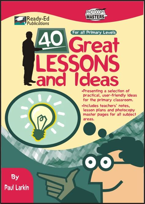 40 lessons to get 40 great lessons and ideas ready ed publications