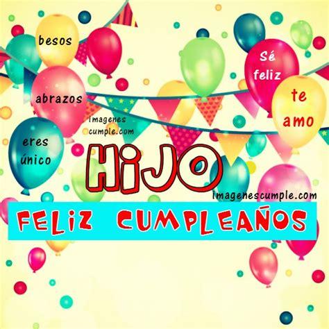imagenes de feliz cumpleaños querido hijo tarjeta bonita con saludos de feliz cumplea 241 os para hijo