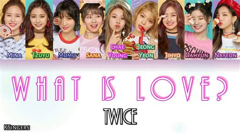 twice what is love lyric twice what is love sub han rom english color