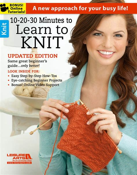is learning to knit 10 20 30 minutes to learn to knit leisurearts
