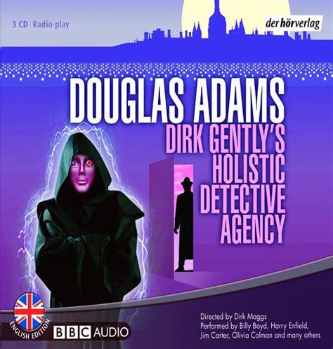 douglas adams dirk 8804620838 buecher magazin de h 246 rbuch rezension dirk gently s holistic detective agency