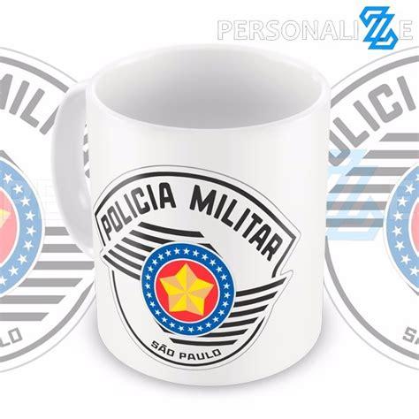 Null Pm Sp caneca policia militar sp pm sp s 227 o paulo presente r 18 99 em mercado livre