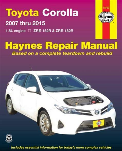 service manuals schematics 1993 toyota corolla user handbook toyota corolla 2007 2015 haynes owners service repair manual 1620920689 9781620920688 haynes