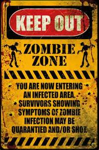 Motivational Wall Murals zombie zone keep out poster buy online