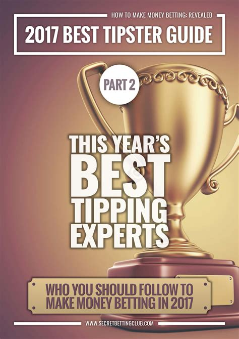 best tipster the best tipster guide 14 top tipsters from the past 3 years