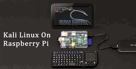 kali linux android hack setup kali linux in raspberry pi and android device as