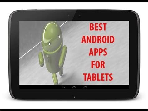 best apps for android tablet best apps for android tablets