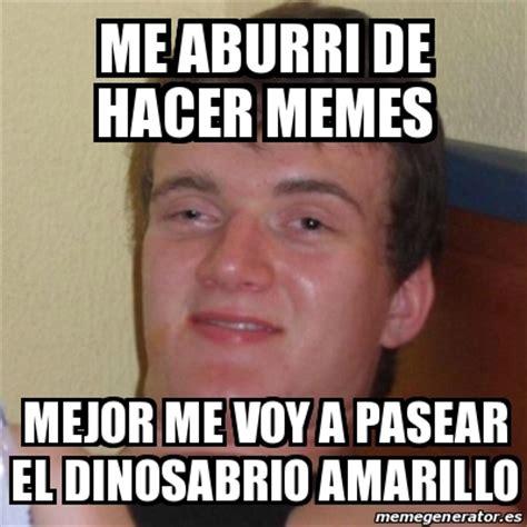 Hacer Memes Meme Stoner Stanley Me Aburri De Hacer Memes Mejor Me