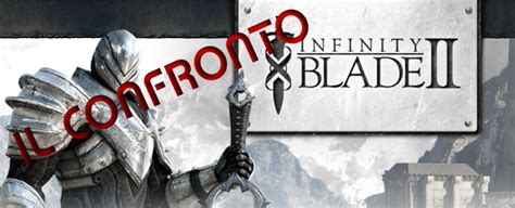 infinity blade play store infinity blade 2 confronto tra 2 iphone 4 e iphone