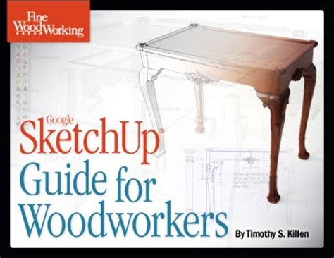 New Book Sketchup Guide For Woodworkers Sketchup