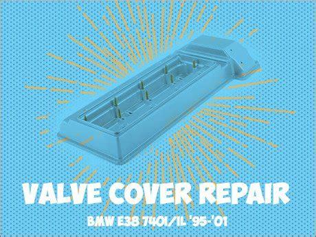 small engine maintenance and repair 1995 bmw 7 series free book repair manuals ecs news bmw e38 7 series valve cover repair