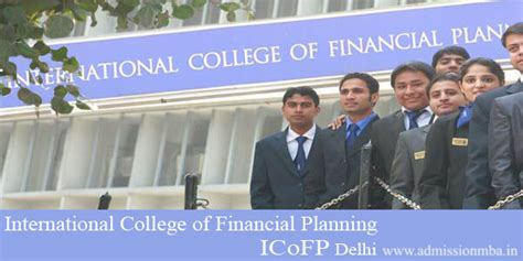 Delhi Mba 2017 by Icofp Delhi International College Of Financial Planning
