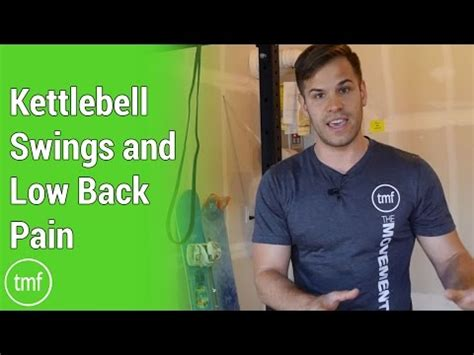 kettlebell swing lower back pain kettlebell swings and low back pain week 24 movement