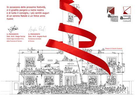 Albo Architetti Ferrara by Auguri 2016 Ordine Degli Architetti Di Ferrara