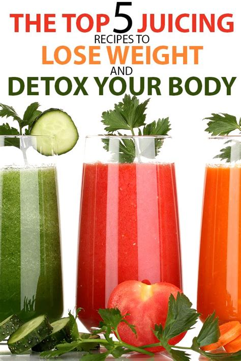 Best Detox Juice Recipes For Weight Loss by The Top 5 Juicing Recipes To Lose Weight And Detox Your