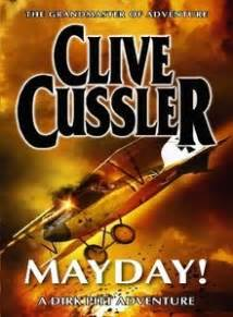 libro mayday dirk pitt adventure 26 best images about clive cussler books dirk pitt on good books dive in and shock