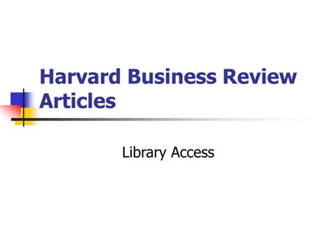 Login Harvard Mba by Ppt Harvard Business Review Articles Powerpoint
