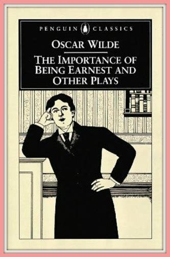 the importance of being the importance of being earnest by oscar wilde